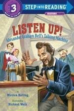 Book cover of LISTEN UP ALEXANDER GRAHAM BELL'S TAL3
