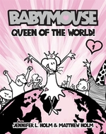 Book cover of BABYMOUSE 01 QUEEN OF THE WORLD