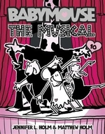 Book cover of BABYMOUSE 10 THE MUSICAL