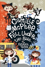Book cover of CAMILLE MCPHEE FELL UNDER THE BUS