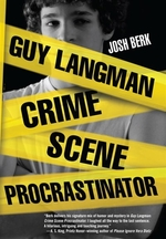 Book cover of GUY LANGMAN CRIME SCENE PROCRASTINATOR