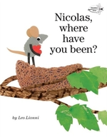 Book cover of NICOLAS WHERE HAVE YOU BEEN