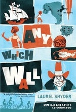 Book cover of ANY WHICH WALL