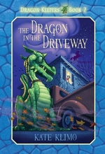 Book cover of DRAGON KEEPERS 02 DRAGON IN THE DRIVEWAY