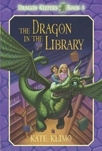 Book cover of DRAGON KEEPERS 03 DRAGON IN THE LIBRARY