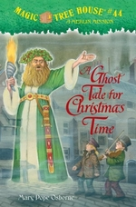 Book cover of MAGIC TREE HOUSE 44 GHOST TALE FOR CHRIS
