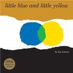 Book cover of LITTLE BLUE & LITTLE YELLOW