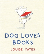 Book cover of DOG LOVES BOOKS