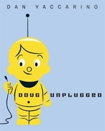 Book cover of DOUG UNPLUGGED