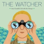 Book cover of WATCHER - JANE GOODALL'S LIFE WITH CHIMP