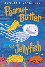 Book cover of PEANUT BUTTER & JELLYFISH