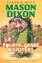Book cover of MASON DIXON - FOURTH-GRADE DISASTERS