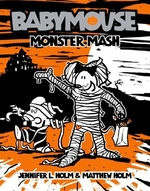 Book cover of BABYMOUSE 09 MONSTER MASH