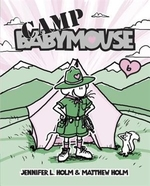 Book cover of BABYMOUSE 06 CAMP BABYMOUSE