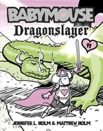 Book cover of BABYMOUSE 11 DRAGONSLAYER