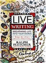 Book cover of LIVE WRITING - BREATHING LIFE INTO YOUR