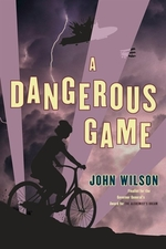 Book cover of DANGEROUS GAME - TALES OF WAR 03