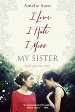 Book cover of I LOVE I HATE I MISS MY SISTER
