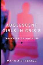 Book cover of ADOLESCENT GIRLS IN CRISIS