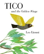 Book cover of TICO & THE GOLDEN WINGS