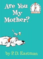 Book cover of ARE YOU MY MOTHER
