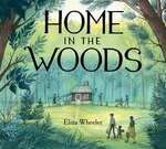 Book cover of HOME IN THE WOODS