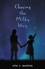 Book cover of CHASING THE MILKY WAY
