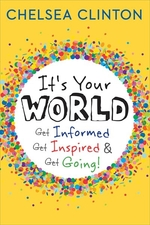 Book cover of IT'S YOUR WORLD GET INFORMED
