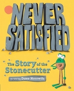 Book cover of NEVER SATISFIED THE STORY OF THE STONEC