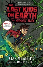 Book cover of LAST KIDS ON EARTH 05 & THE MIDNIGHT BLA