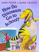Book cover of HOW DO DINOSAURS GO TO SCHOOL