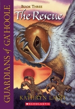 Book cover of GUARDIANS OF GA'HOOLE 03 RESCUE