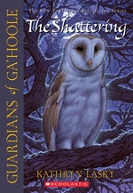 Book cover of GUARDIANS OF GA'HOOLE 05 SHATTERING
