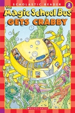Book cover of MAGIC SCHOOL BUS GETS CRABBY