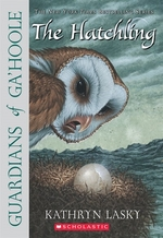 Book cover of GUARDIANS OF GA'HOOLE 07 HATCHLING