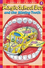 Book cover of MAGIC SCHOOL BUS & THE MISSING TOOTH