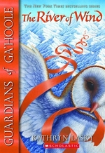 Book cover of GUARDIANS OF GA'HOOLE 13 RIVER OF WIND