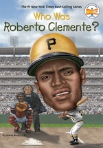 Book cover of WHO WAS ROBERTO CLEMENTE
