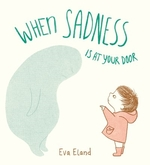 Book cover of WHEN SADNESS IS AT YOUR DOOR