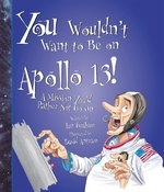 Book cover of YOU WOULDN'T WANT TO BE ON APOLLO 13