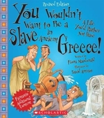 Book cover of YOU WOULDN'T WANT TO BE A SLAVE IN ANCIE