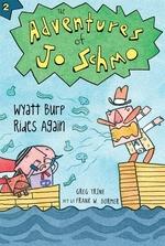 Book cover of ADVENTURES OF JO SCHMO 02 WYATT BURP RID