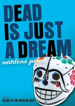 Book cover of DEAD IS JUST A DREAM