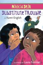 Book cover of NIKKI & DEJA - SUBSTITUTE TEACHER