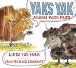 Book cover of YAKS YAK ANIMAL WORD PAIRS