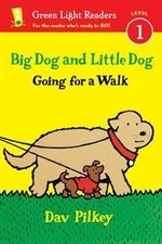 Book cover of BIG DOG & LITTLE DOG GOING FOR A WALK