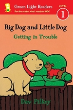 Book cover of BIG DOG & LITTLE DOG GETTING INTO TROU