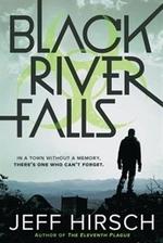 Book cover of BLACK RIVER FALLS