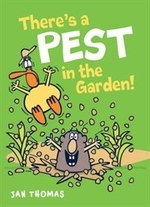 Book cover of THERE'S A PEST IN THE GARDEN