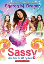 Book cover of SASSY 01 LITTLE SISTER IS NOT MY NAME